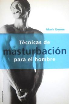 Tecnicas de masturbacion para el hombre